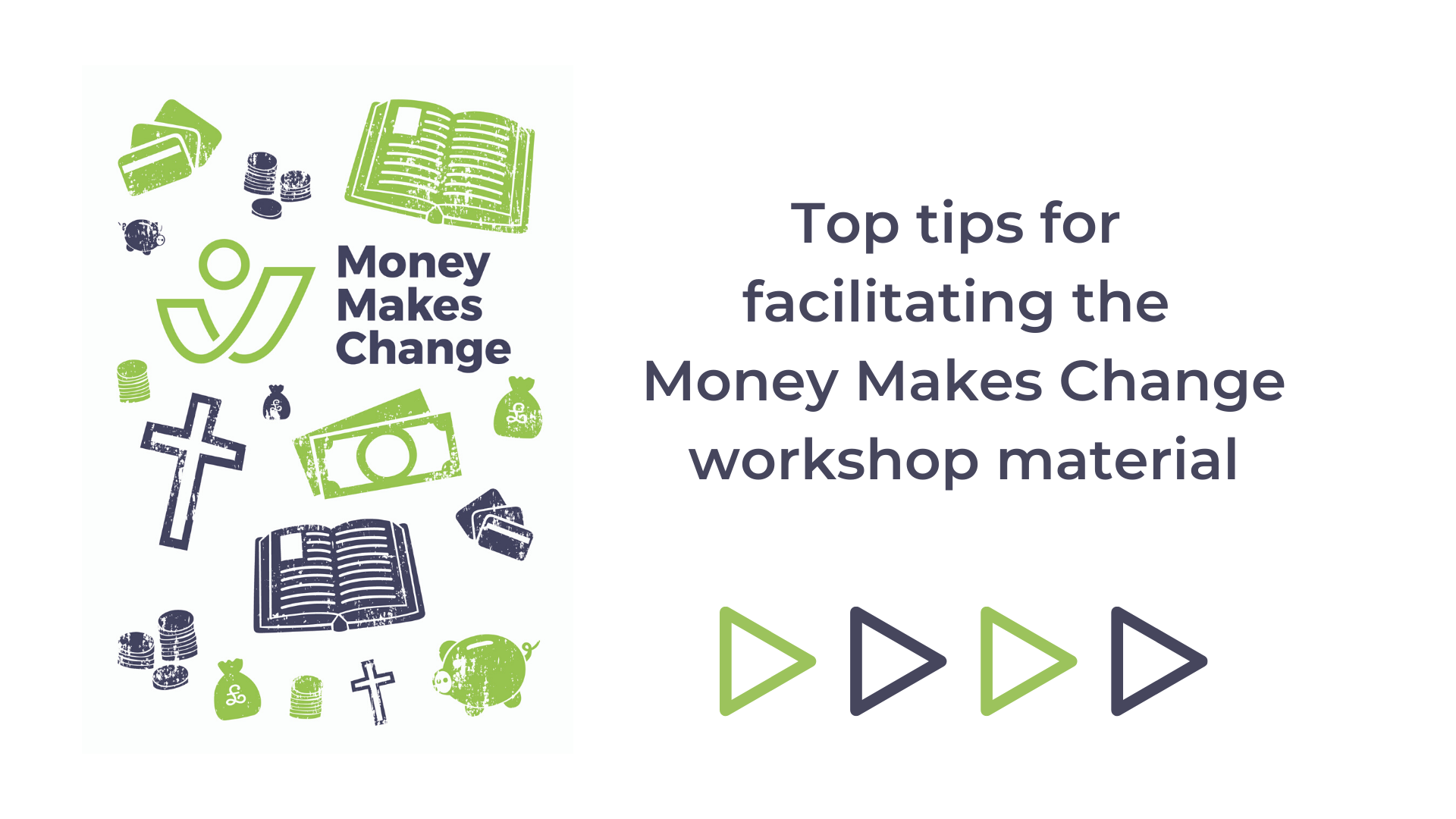 Top Tips for Facilitating the Money Makes Change Workshop