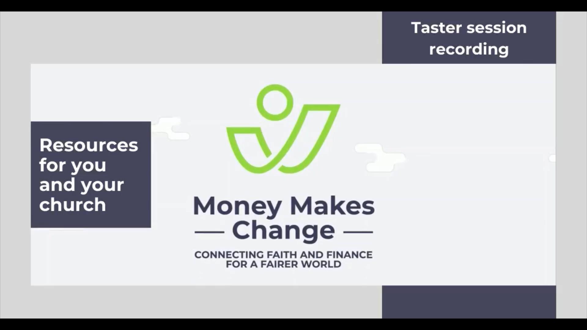 Money Makes Change Online Taster Session | 20 August 2020