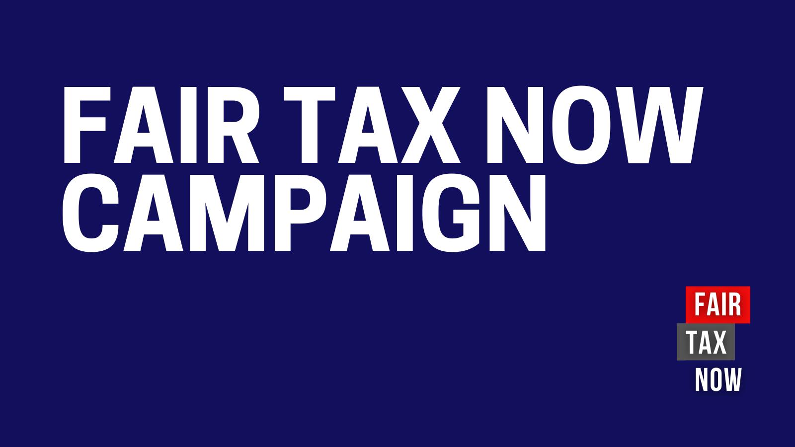 CATJ launch Fair Tax Now Campaign
