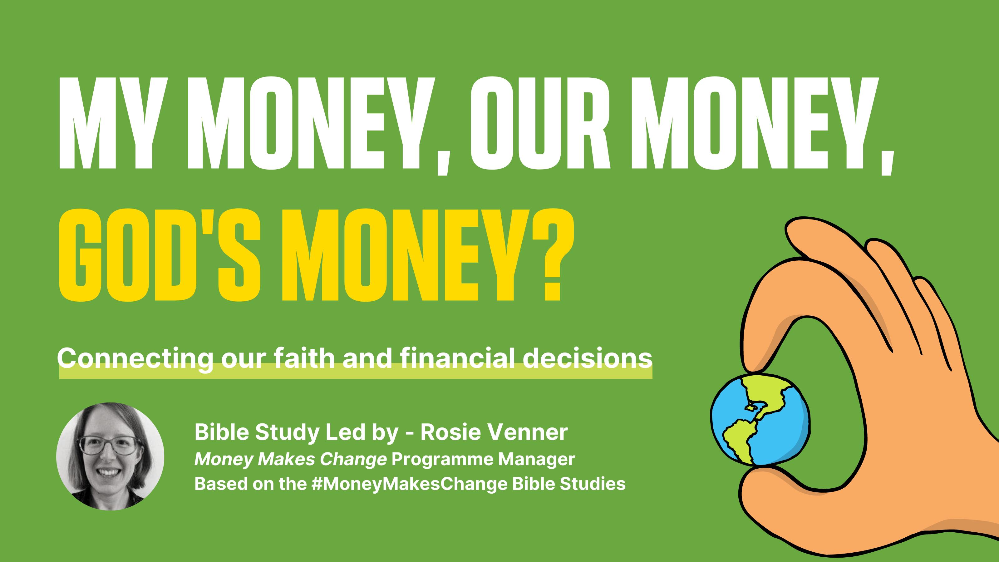 Money Makes Change Bible Study – My money, our money, God's money?
