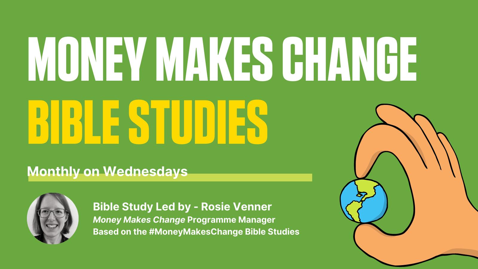 Money Makes Change | Bible Studies