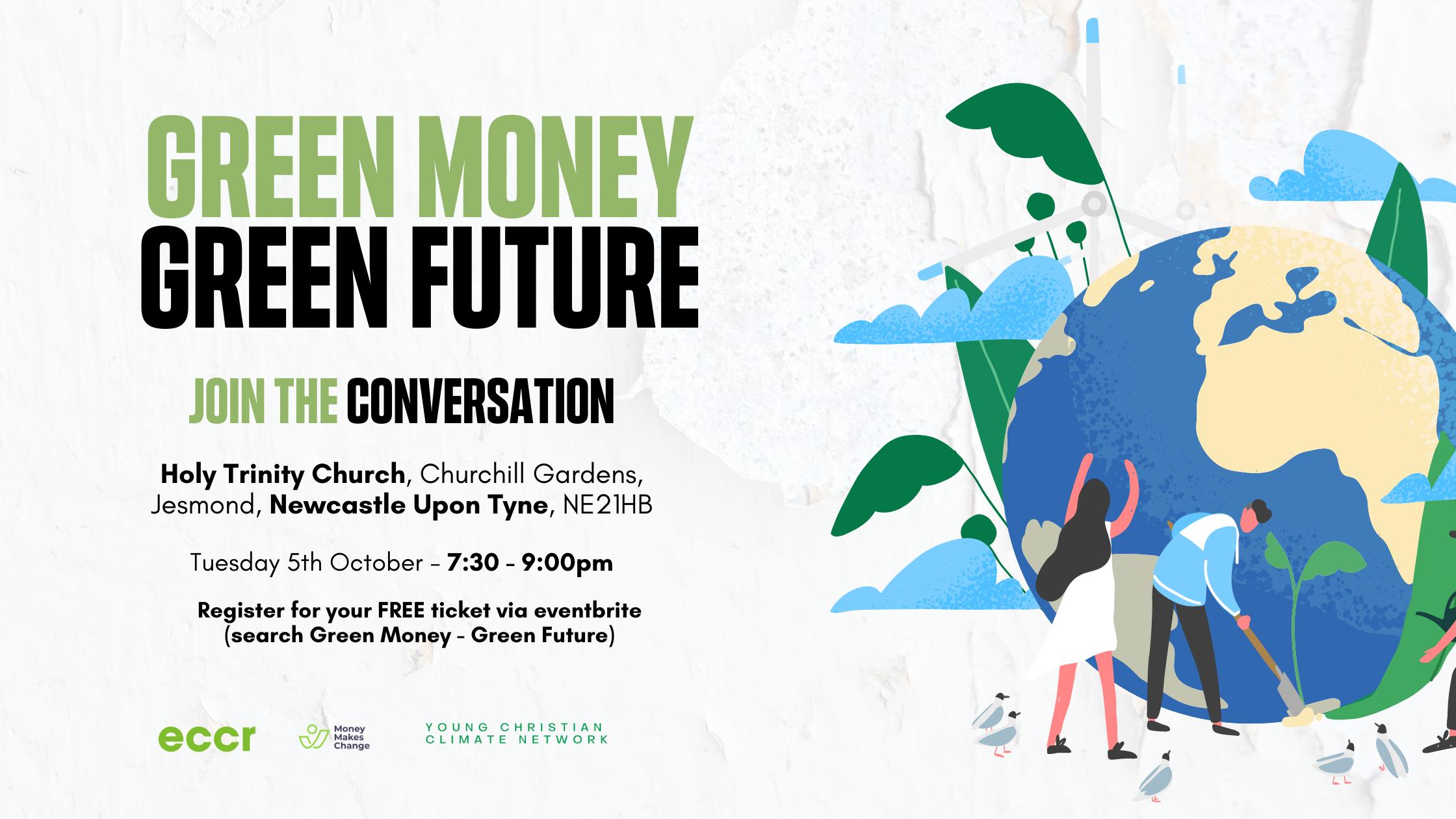 Green Money : Green Future – Join the conversation